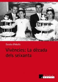 Vivències, la dècada dels seixanta